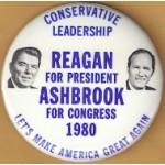 Reagan 88D - Conservative Leadership  Reagan For President Ashbrook For Congress 1980 Campaign Button