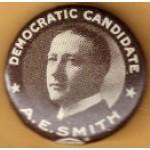 Smith 1G - Democratic Candidate A.E. Smith  Campaign Button
