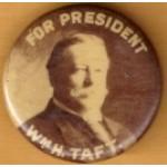 Taft 1E - For President Wm. H. Taft Campaign Button