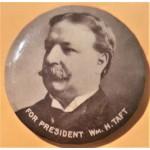 Taft 8E  - For President Wm. H. Taft Campaign Button