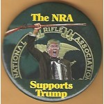 Trump 11H - The NRA  Supports Trump Campaign Button