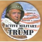 Trump 18D - Active Military For Trump  Campaign Button