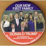 Trump 7M - Our New First Family Donald Trump 45th President Of The United States 58th Inauguration  Campaign Button