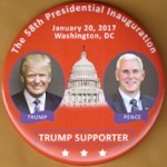 Trump 9W - 58th Presidential Inauguration  Trump  Pence Trump Supporter Campaign Button