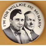 Willkie 7D - I'm For Willkie And McNary Campaign Button