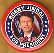 Bobby Jindal 2016 campaign button.