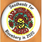 Bloomberg 1B  - Deadheads for Bloomberg  in 2020  Campaign Button