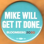 Bloomberg 5D  - Mike Will Get It Done Bloomberg 2020  Campaign Button