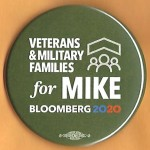 Bloomberg 7B  - Veterans & Military Families for Mike  Bloomberg 2020  Campaign Button