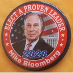 Bloomberg 1A  - A Proven Leader Mike Bloomberg  2020  Campaign Button