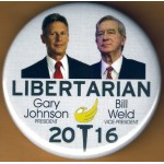 3rd Party 7N - Libertarian Gary Johnson President Bill Weld Vice-President 2016 Campaign Button