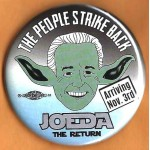 Biden 2G  - The People Strike Back JOEDA The Return Arriving Nov. 3rd  Campaign Button