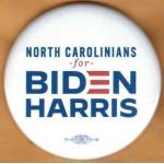 Biden 17H  - North Carolinians  for  Biden Harris   Campaign Button