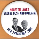 Bush 4G - Houston Loves George Bush And Barbara For President 1988 Campaign Button