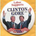 Clinton 103A  - Labor Supports Clinton Gore '96 Campaign Button