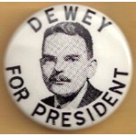Dewey 4C  - Dewey For President Campaign Button