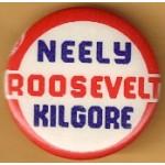 FDR 1L - Neely Roosevelt Kilgore Campaign Button