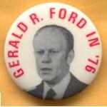 Ford 2F -  Gerald R. Ford In '76 Campaign Button