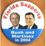 G. W. Bush 2V - Florida  Bush and Martinez in 2004  Campaign Button