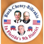G. W. Bush 2W -   Bush - Cheney - Bilirakis In Florida's 9th District Campaign Button