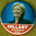 Hillary 28B - Hillary  President 2016 Campaign Button