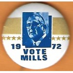 Hopeful 11J - Vote Mills 1972 Campaign Button