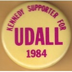 Hopeful 20F - Kennedy Supporter For Udall 1984 Campaign Button