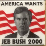 Hopeful 32D -  America Wants Jeb Bush 2000 Campaign Button