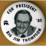 Hopeful 4M - For President '80 Big Jim Thompson Campaign Button