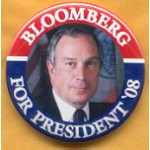 Bloomberg 2A  - Bloomberg For President '08 Campaign Button