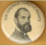 Hughes 8A - For Governor Charles E. Hughes Campaign Button