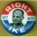 IKE 1J - Get Right With IKE Campaign Button