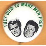 Kennedy RFK 24J - They Died To Make Men Free Campaign Button