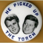 Kennedy RFK 49C - He Picked Up The Torch Campaign Button