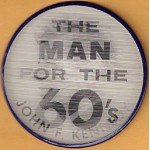 Kennedy JFK 31M -  The Man For The 60's John F. Kennedy  Flasher Button