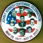 Kennedy JFK 30M - John F. Kennedy Centennial Celebration May 29, 1917 - May 29, 2017 Campaign Button