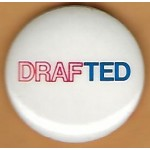 Kennedy EMK 25F - DRAFTED (Ted Kennedy) Campaign Button