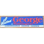 ID 2B - I Visted George in Washington Congressman George Hansen  Bumpersticker