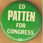 NJ 11N - Ed Patten For Congress Campaign Button