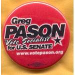 NJ 2E - Greg Pason Vote Socialist for U.S. Senate Campaign Button