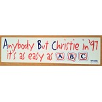 NJ 54D - Anybody But Christie in '97 it's as easy as ABC  Bumper Sticker