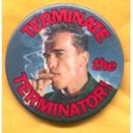 CA 2A -  Terminate the Terminator! Campaign Button