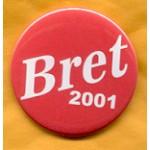 NJ 11E - Bret 2001 Campaign Button