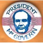 McGovern 10E -   President  McGovern Campaign Button