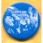 McGovern 20A  - Labor and McGovern 1972 Campaign Button