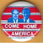 McGovern 5H -  Come Home America (McGovern Eagleton) Campaign Button