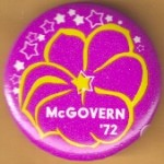 McGovern 7F - McGovern '72 Campaign Button