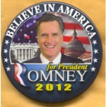 Romney 1B - Believe In America Romney Campaign Button
