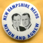Nixon 51A  - New Hampshire Needs Nixon And Agnew Campaign Button