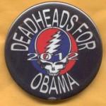 Obama 31B  - Deadheads For Obama 2012 Campaign Button